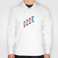 geek Hoodies featuring Geek by The Provincial Trading Co.