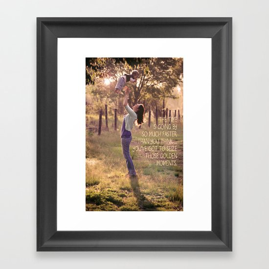 Seize those Golden Moments Framed Art Print