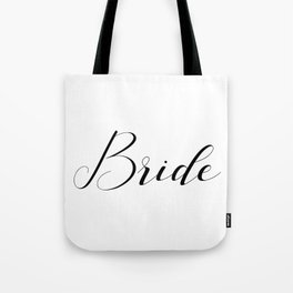 Bride - Black on White Tote Bag