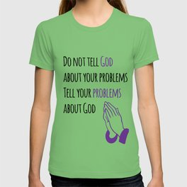 Problems and God T-shirt