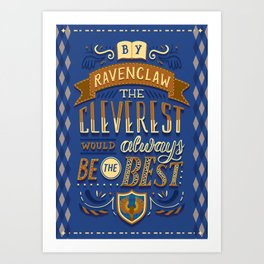 Cleverest Art Print