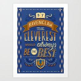 Cleverest Art Print