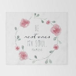 He Restores My Soul. Psalm 23:3, bible verse, watercolor flowers Throw Blanket
