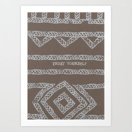 TRUST YOURSELF ELM THE PERSON Art Print