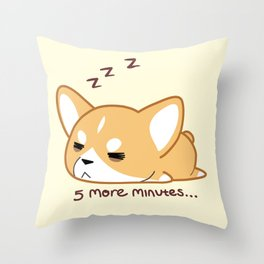 5 more minutes Throw Pillow