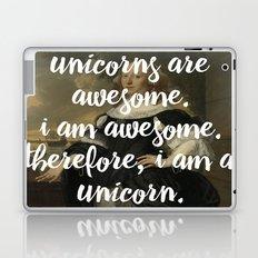 unicorns are awesome. i am awesome. therefore, i am a unicorn. Laptop & iPad Skin