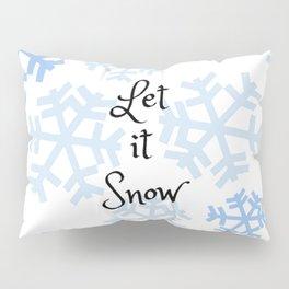 Let it Snow Snowflakes Pillow Sham