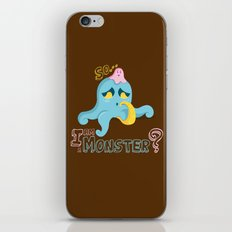 So... I am a Monster? iPhone & iPod Skin