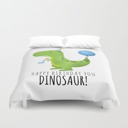 Happy Birthday You Dinosaur! Duvet Cover