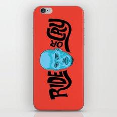 Ride or Cry iPhone & iPod Skin