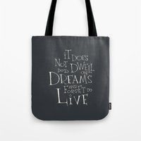 "dumbledore Tote Bags featuring Harry Potter - Albus Dumbledore quote ""It does not do to dwell on dreams""  by SimpleSerene"