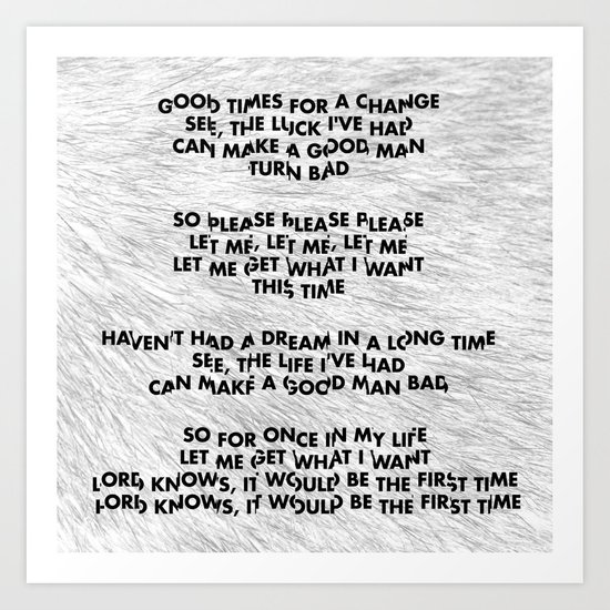 Please, Please, Please, Let Me Get What I Want - Black on White Art Print