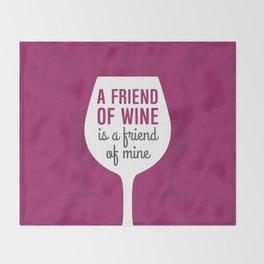 Friend Of Wine Throw Blanket