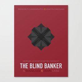 The Blind Banker Canvas Print