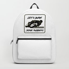 Lets Burn some Rubber! High Speed Motorcycle Racer White Caution Backpack