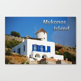 House and Windmill - Mykonos Island Greece Canvas Print