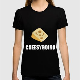 Cheesygoing T-shirt