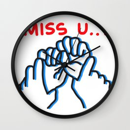Miss You Wall Clock