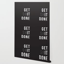 Get Shit Done (Black version) Wallpaper