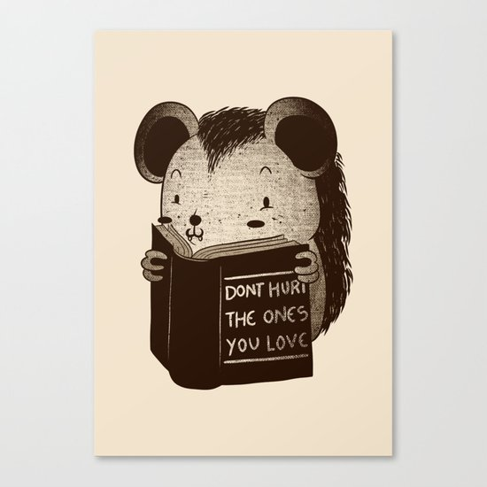 Hedgehog Book Don't Hurt The Ones You Love Canvas Print