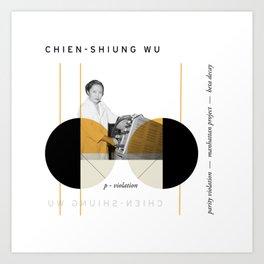 Beyond Curie: Chien-Shiung Wu Art Print