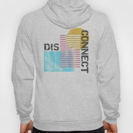 Disconnect Hoody