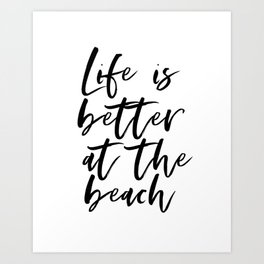 Beach House Decor, Life Is Better At The Beach, Printable Poster, Beach Wall Art, Inspirational Sign Art Print