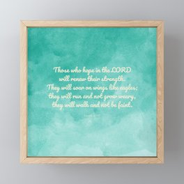 Hope in the Lord Bible Verse, Isaiah 40:31 Framed Mini Art Print