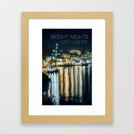 Bright Nights, City Lights Framed Art Print