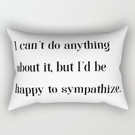 I'd be happy to sympathize - Fishism Collection Rectangular Pillow