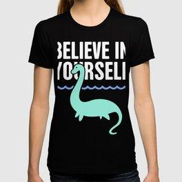 Believe In Yourself | Loch Ness Monster T-shirt