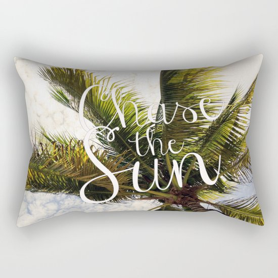 CHASE THE SUN QUOTE Rectangular Pillow