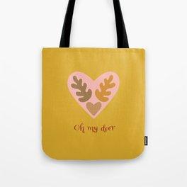 Oh my deer Tote Bag