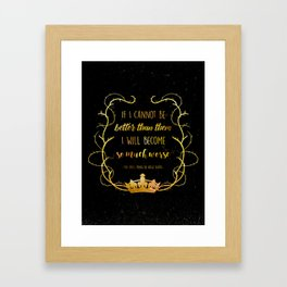 Bookish Quote The Cruel Prince Holly Black Framed Art Print