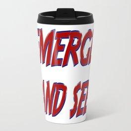 Emerge And See Travel Mug