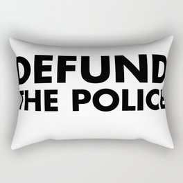 DEFUND THE POLICE Rectangular Pillow