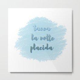 Tacea La Notte Placida | Il Trovatore | Verdi Metal Print