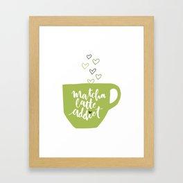 Matcha Latte Addict Framed Art Print
