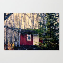 Cabin in the Woods (Emerson quote) Canvas Print