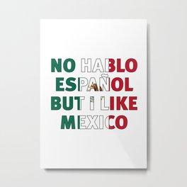 no hablo español Metal Print