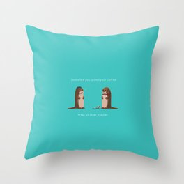 What an otter disaster Throw Pillow