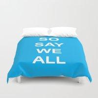 battlestar Duvet Covers featuring So Say We All by Leesh Leesh