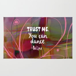 Trust Me - You Can Dance Rug