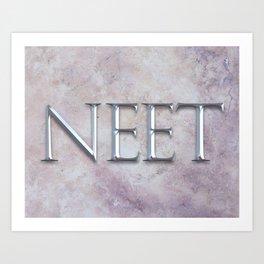 NEET Roman Chiseled Type - Black Art Print