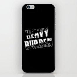 Heavy burden iPhone Skin