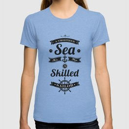 Lab No. 4 - A smoother sea never made a skilled Sailor Inspirational Quotes Poster T-shirt