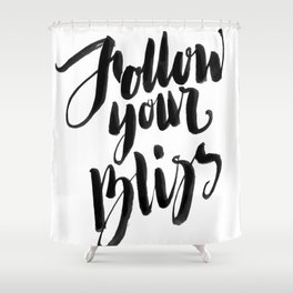 Follow Your Bliss - White Shower Curtain