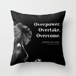 5      Serena Williams Quotes   190518 Throw Pillow
