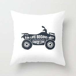 Life Begins At The End Of Your Comfort Zone Throw Pillow