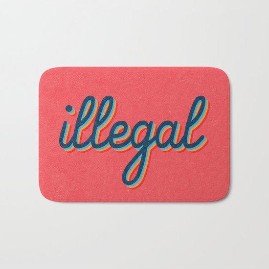 Illegal - pink version Bath Mat